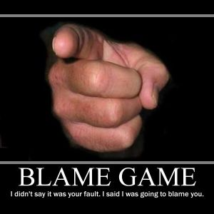 THE BLAME GAME: It's not my fault, so who's to blame?