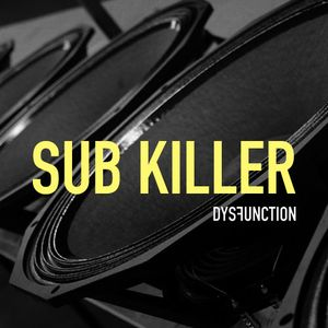 Dysfunction - Sub Killer (Jump up mix)