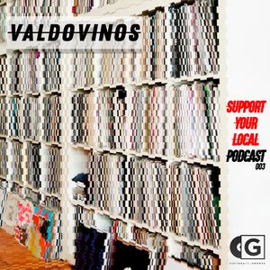 Support Your Local Podcast #003 - Valdovinos (ARG)