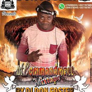 1ST COMMANDMENT MIXTAPE BY DJ DON FOSTER @ DON FAMILY