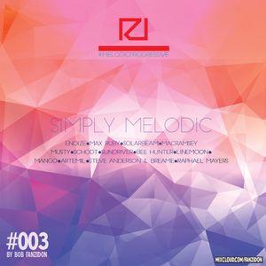 Simply Melodic by Bob Fanzidon #003