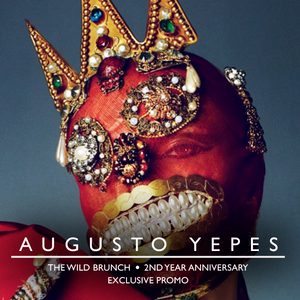 Wild Brunch 2nd Anniversary [snippet] - Mixed by Augusto Yepes