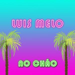 Dj Luis Melo - No Chão