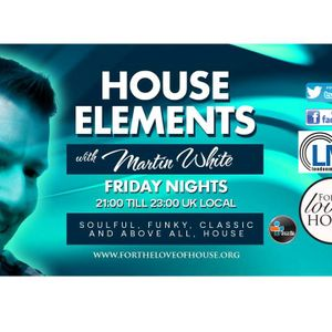 16.06.17 Martin White House Elements FTLOH