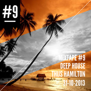 Mixtape #9 Deep House