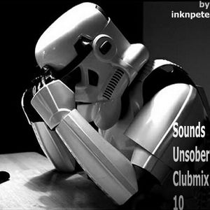 Sounds Unsober Clubmix 10