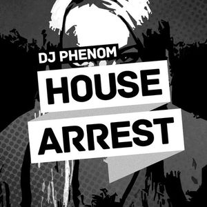 DJ Phenom - House Arrest (Summer 2013 Mix)