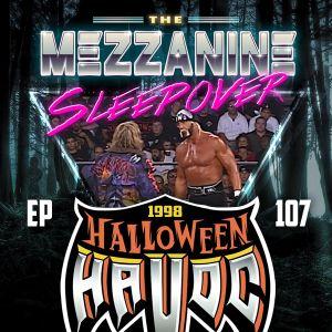 Episode 107: Halloween Havoc 98