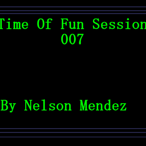 A Time Of Fun Sessions 007