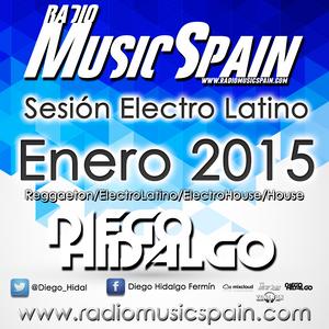 Sesión Electro Latino por Diego Hidalgo (Enero 2015)