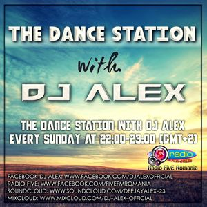 The Dance Station w. Dj Alex #03 @Radio Five [08.11.2015]