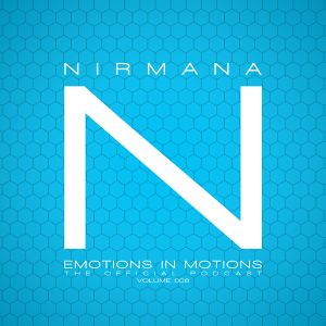 Emotions In Motions Official Podcast 006 by Nirmana / Punkmoses