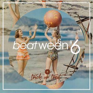 Beatween Us #6