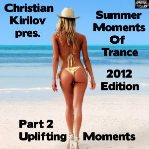 Summer Moments Of Trance 2012 Edition - Part 2 - Uplifting Moments