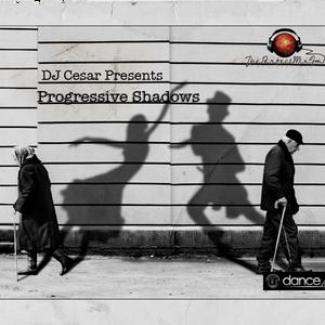 DJ Cesar Presents Progressive Shadows - Episode 001