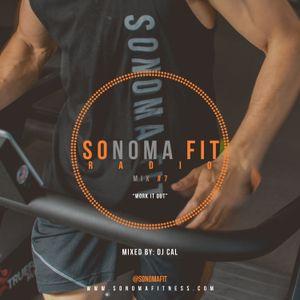 Sonoma Fit Radio Mix #7 W/ DJ CAL