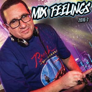 MIX FEELINGS 2016-02 (THE BOOTLEGS)
