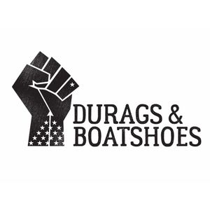 Ep 62 Of Durags & Boatshoes