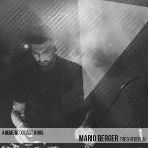 Aremun Podcast 65 - Mario Berger (Tresor Berlin)