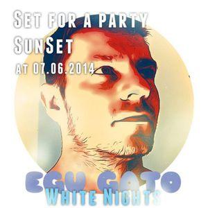 Egu Gato - White Nights (Set 07.06.2014)