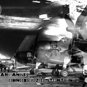 The ArcAngel On Obnoxiouz Distortion Radio