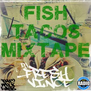 Fish Tacos Mixtape