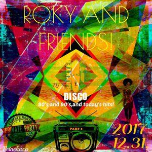 DJ.BAXXTER-80-AS ÉS 90-E ÉVEK AND TODAY'S HITS! ROKY AND FRIENDS! PART 1. 2017.12.31.