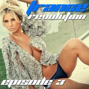 Trance Revolution Episode 3