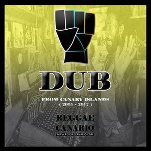 DUB FROM CANARY ISLANDS ( 2005 - 2017 ) REGGAECANARIO.COM