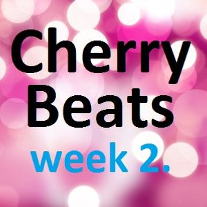 Cherry Beats - Week 2