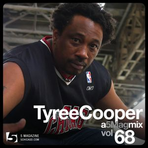 Tyree Cooper - A 5 Mag Mix 68