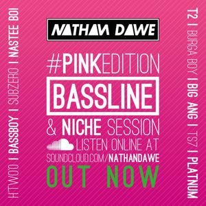 BASSLINE #PINKedition   @NATHANDAWE