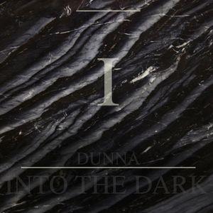 INTO THE DARK//PART I