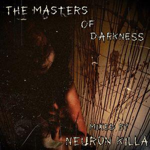 NeuroN KiLLa-The Masters Of Darkness(Dark DNB MIX)