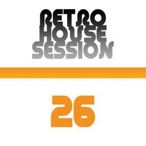 Retro House Session 26
