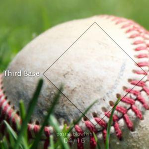 04/16 - Third Base
