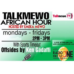 TALKMEWO AFRICAN HOUR   09 May, 2016