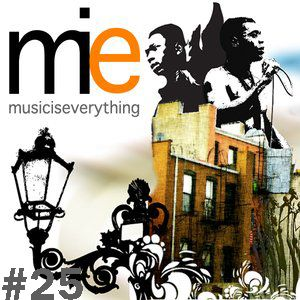 music is everything #25