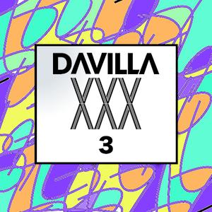 Davilla Presents: XXX 3