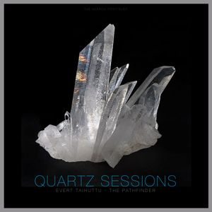 The Quartz Session : The Pathfinder (The Search Continues)
