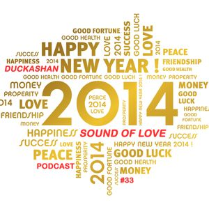 Ducka Shan - Sound of Love Podcast #33 January Mix 1-30-14