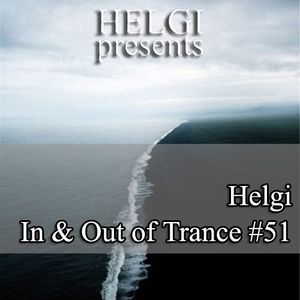Helgi - In & Out of Trance #51