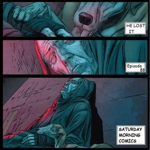 "Saturday Morning Comics #88 ""He Lost It"""