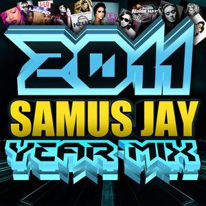 Samus Jay Presents - The Yearmix 2011