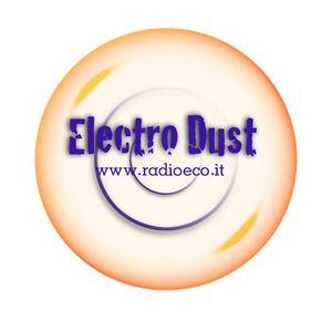 ELECTRO DUST PUNTATA 28/02/2012 radioeco.it