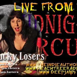 LIVE from the Midnight Circus 6/30/2015 with the Lucky Losers!