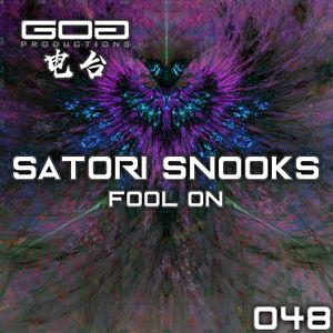 GoaProductions Radio 048: Satori Snooks - Fool On