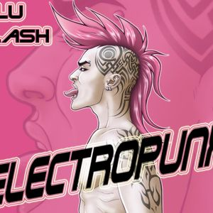 Electropunx selected and mixed by Milu Clash