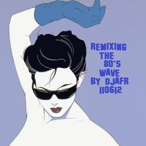 REMIXING the 80's wave 110612