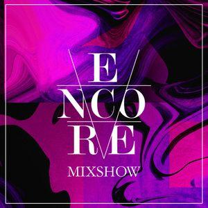 Encore Mixshow Week 12